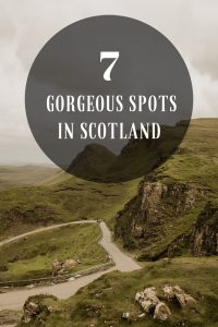 7 gorgeous spots in scotland